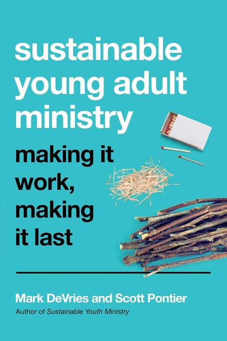 Sustainable Young Adult Ministry (Paperback)