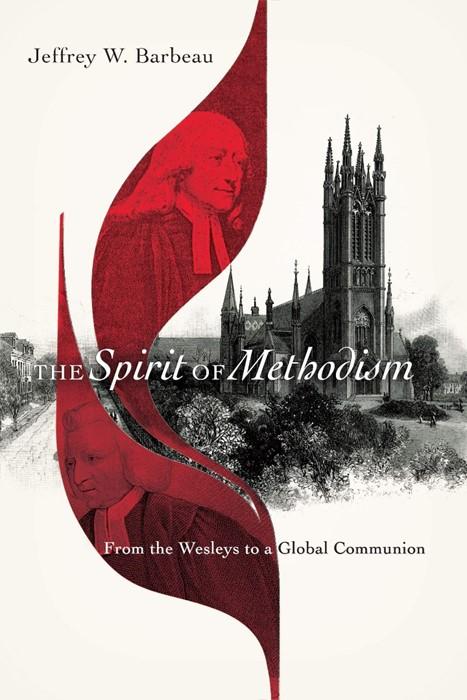 The Spirit of Methodism (Paperback)