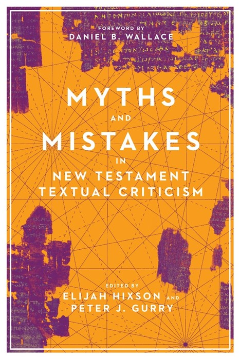 Myths and Mistakes in New Testament Textual Criticism (Paperback)