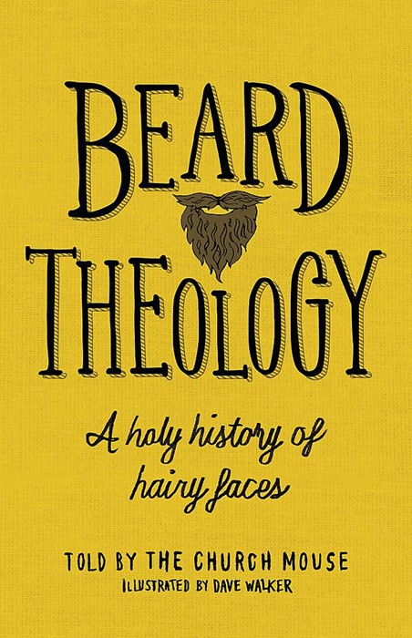 Beard Theology (Hard Cover)