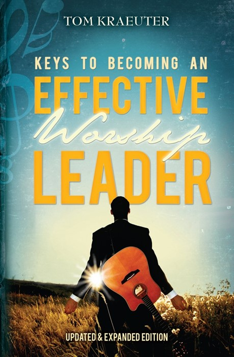 Keys to Becoming An Effective Worship Leader (Paperback)