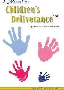 Manual for Children's Deliverance (Paperback)