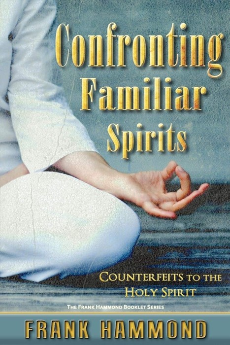 Confronting Familiar Spirits (Paperback)
