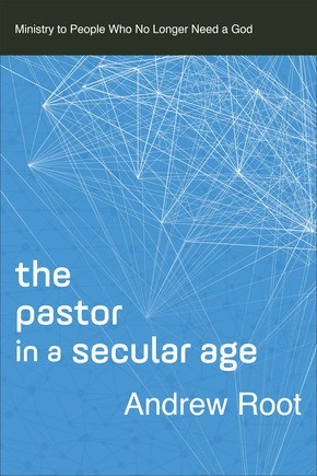 The Pastor in a Secular Age (Paperback)