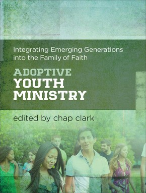 Adoptive Youth Ministry (Paperback)