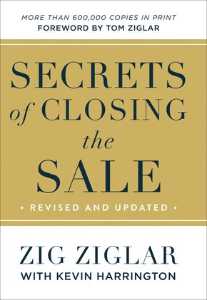 Secrets of Closing the Sale, Revised and Updated (Hard Cover)