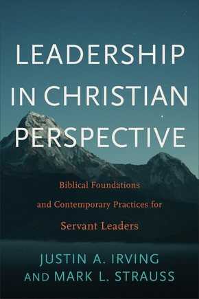 Leadership in Christian Perspective (Paperback)