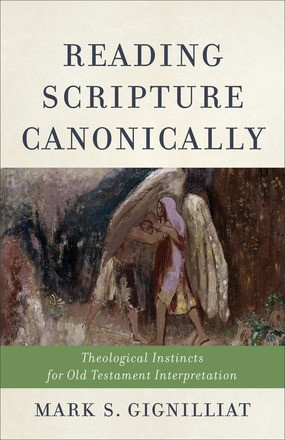 Reading Scripture Canonically (Paperback)