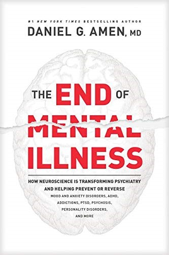 The End of Mental Illness (Hard Cover)