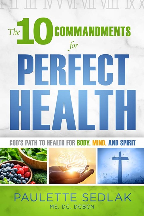 The Ten Commandments for Perfect Health (Paperback)