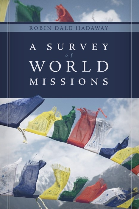 Survey of World Missions, A (Paperback)