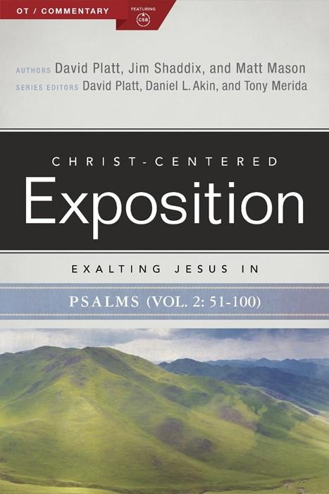 Exalting Jesus in Psalms, Volume 2, Psalms 51-100