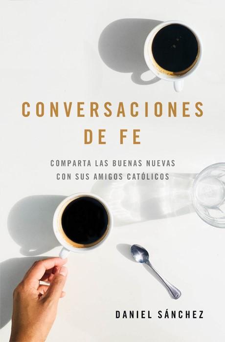 Conversaciones de fe (Paperback)