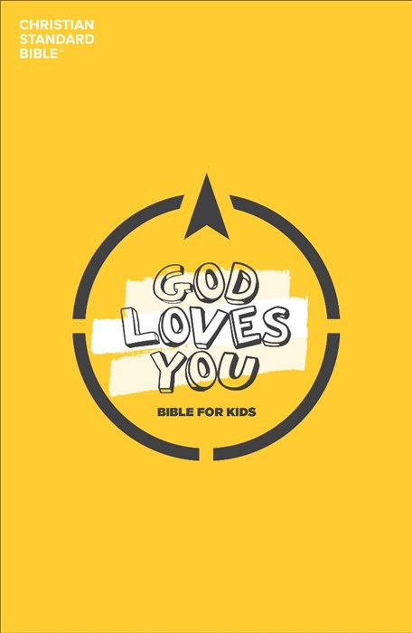 CSB God Loves You Bible for Kids (Paperback)