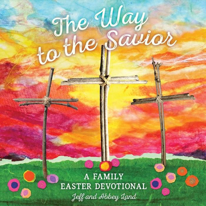 The Way to the Savior (Hard Cover)