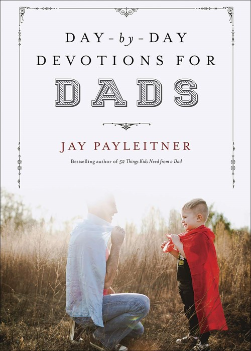 Day-by-Day Devotions for Dads (Hard Cover)