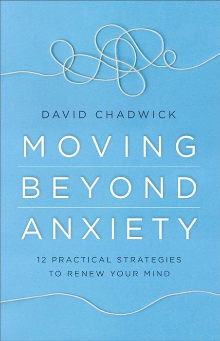 Moving Beyond Anxiety (Paperback)