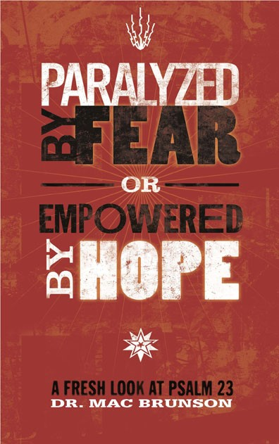 Paralyzed By Fear Or Empowered By Hope (Paper Back)