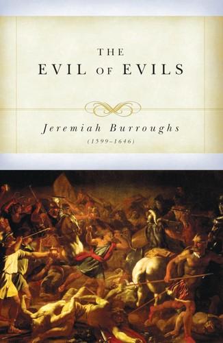 The Evil of Evils (Paperback)