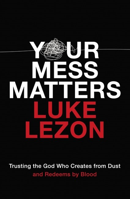 Your Mess Matters (Paperback)