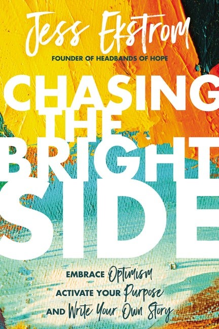 Chasing the Bright Side (Hard Cover)