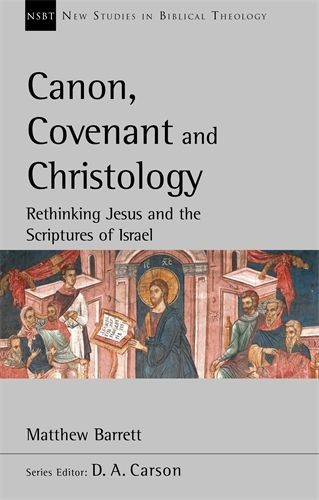 Canon, Covenant and Christology (Paperback)