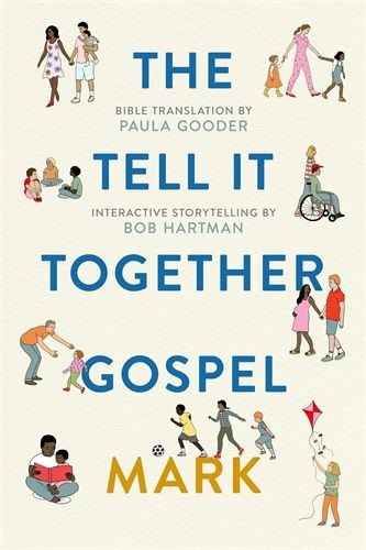 The Tell It Together Gospel: Mark (Paperback)