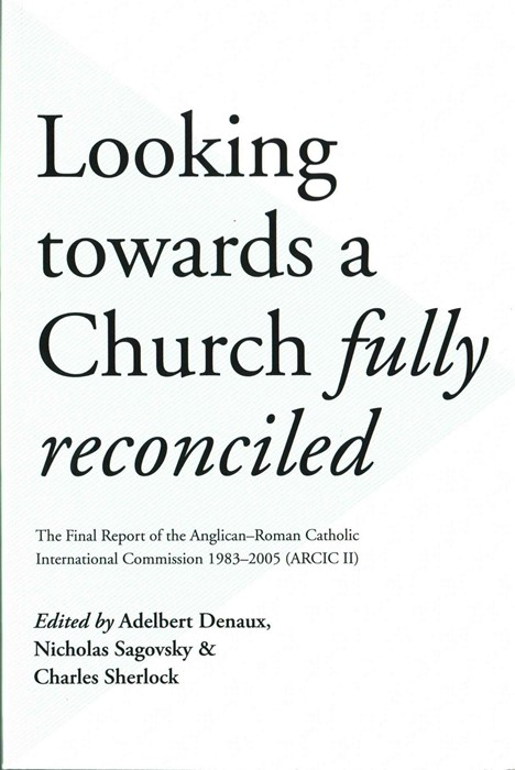Looking Towards a Church Fully Reconciled (Paperback)