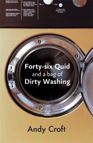 Forty-Six Quid and a Bag of Dirty Washing (Paperback)