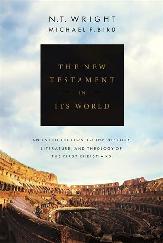 The New Testament in its World (Hard Cover)