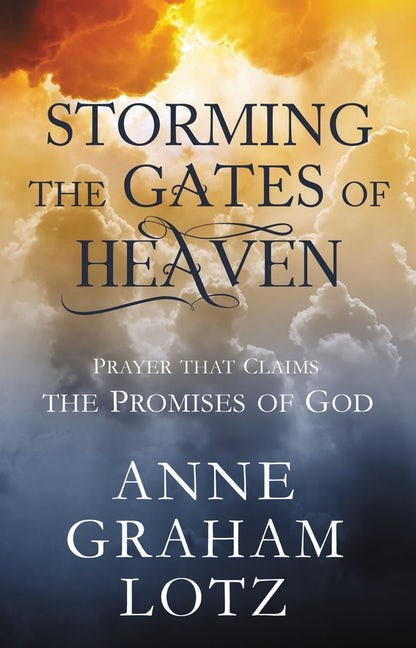 Storming the Gates of Heaven (Hard Cover)
