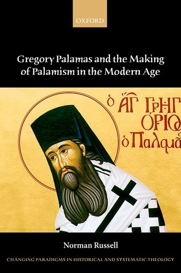 Gregory Palamas and the Making of Palamism in the Modern Age (Hard Cover)