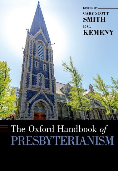 The Oxford Hanbook of Presbyterianism (Hard Cover)
