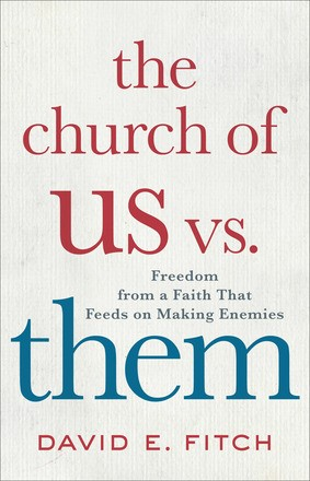 The Church of Us vs. Them (Hard Cover)