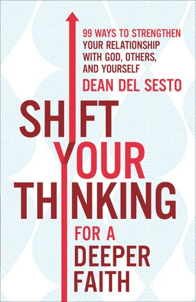 Shift Your Thinking for a Deeper Faith (Paperback)