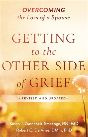 Getting to the Other Side of Grief (Paperback)