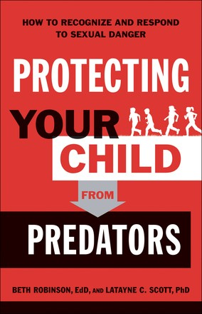 Protecting Your Child from Predators (Paperback)