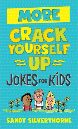More Crack Yourself Up Jokes for Kids (Paperback)