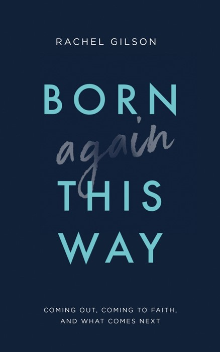 Born Again This Way (Paperback)