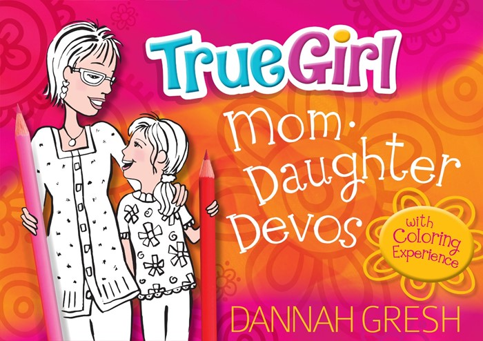True Girl Mom-Daughter Devos (Paperback)