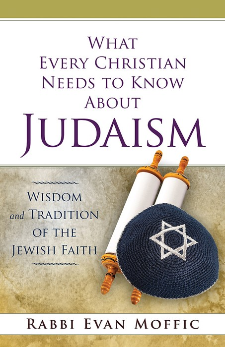 What Every Christian Needs to Know about Judaism (Paperback)