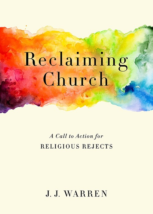 Reclaiming Church (Paperback)