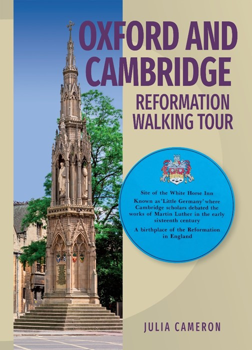 Oxford and Cambridge Reformation Walking Tour (Paperback)
