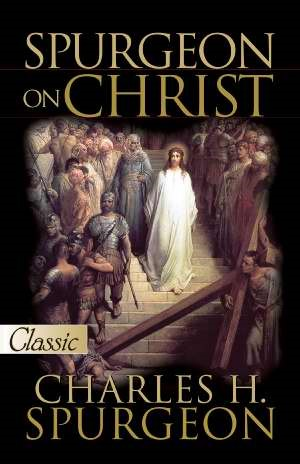 Spurgeon on Christ (Paperback)