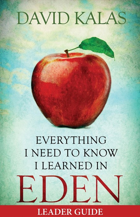 Everything I Need to Know I Learned in Eden Leader Guide (Paperback)
