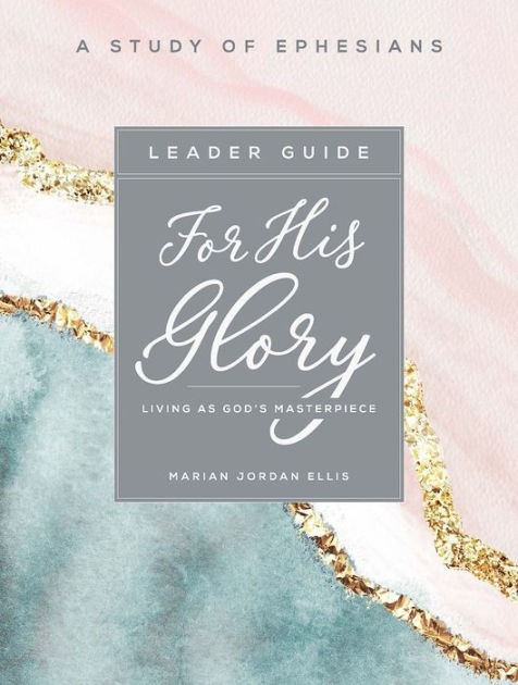 For His Glory - Women's Bible Study Leader Guide (Paperback)