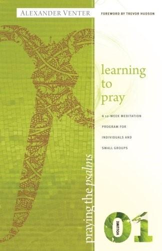Praying the Psalms, Volume 1 (Paperback)