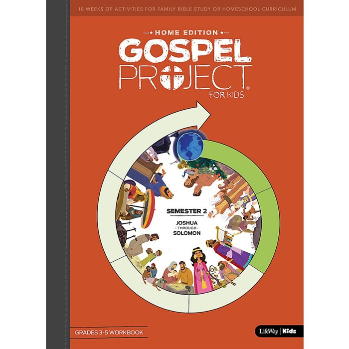 Gospel Project Home Edition: Grades 3-5 Workbook, Semester 2 (Paperback)