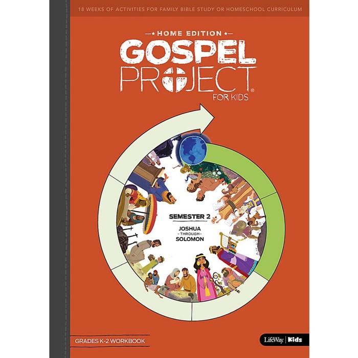 Gospel Project Home Edition: Grades K-2 Workbook, Semester 2 (Paperback)