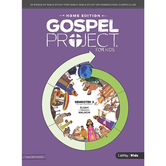 Gospel Project Home Edition: Teacher Guide, Semester 3 (Paperback)